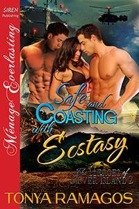 Safe and Coasting with Ecstasy (The Heroes of Silver Island, #2)
