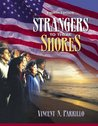 Strangers to These Shores by Vincent N. Parrillo