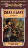 Dark Heart (Dragonlance: Meetings Sextet, #3)