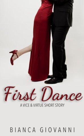 First Dance (Vice, Virtue & Video, #0.5)