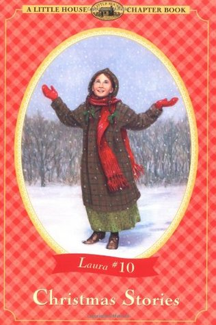 Christmas Stories (Little House Chapter Books: Laura, #10)