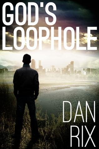 God's Loophole (God's Loophole, #1)