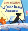 Spike and Cubby's Ice Cream Island Adventure