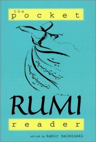 The Pocket Rumi Reader by Rumi