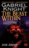 The Beast Within (Gabriel Knight, #2)