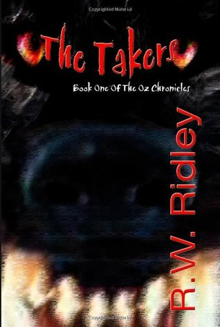The Takers (The Oz Chronicles, #1)
