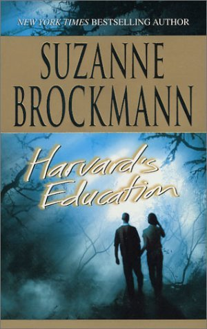 Harvard's Education by Suzanne Brockmann