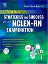 Saunders Strategies for Success for the NCLEX-RN® Examination