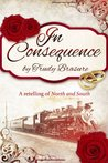 In Consequence: A Retelling of North and South