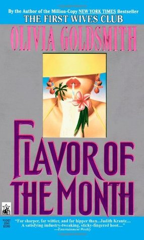 Flavor Of The Month By Olivia Goldsmith