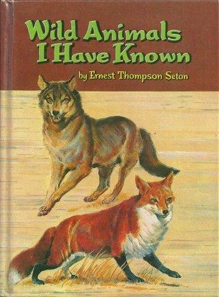 Wild Animals I Have Known (Whitman #1619)