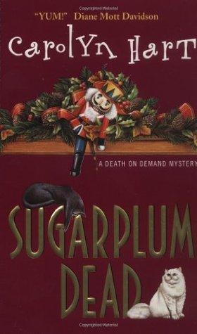 Sugarplum Dead by Carolyn G. Hart