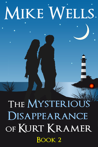 The Mysterious Disappearance of Kurt Kramer - Book 2