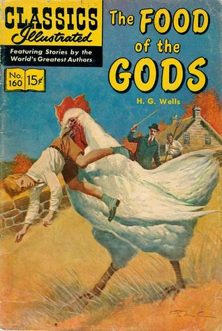 The Food of the Gods (Classics Illustrated 160 of 169)