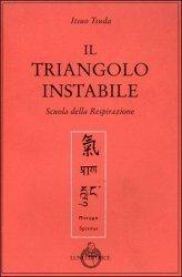 Il triangolo istabile. Scuola della respirazione.