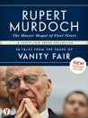 Rupert Murdoch: The Master Mogul of Fleet Street: 24 Tales from the Pages of Vanity Fair