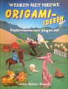 Werken met nieuwe Origami-ideeën: Papiervouwen voor jong en oud