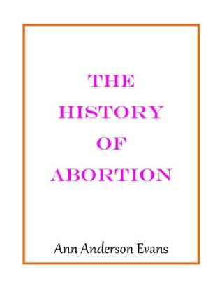 the history of abortion in the Once illegal in every state, abortions are now legal everywhere in the united states however, abortion is a controversial political issue, and.