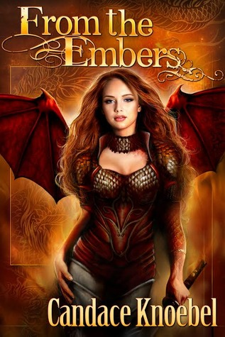 From the Embers (Born in Flames Trilogy, #3)