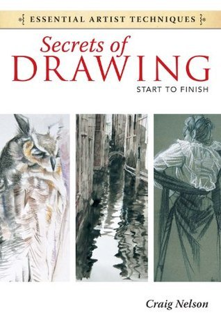 Secrets of Drawing - Start to Finish