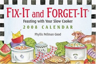 Fix-It and Forget-It: Feasting with your Slow Cooker: 2008 Day-to-Day Calendar