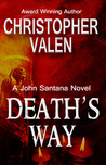 Death's Way: A John Santana Novel