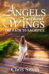 The Path to Sacrifice (Angels without Wings #2)