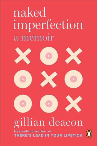 Descargar Naked imperfection: a memoir epub gratis online Gillian Deacon