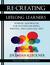 Re-Creating Lifelong Learners by Jeremiah Kleckner