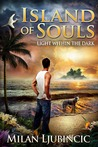 Island of Souls: Light within the Dark