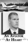 An Aviator At Heart