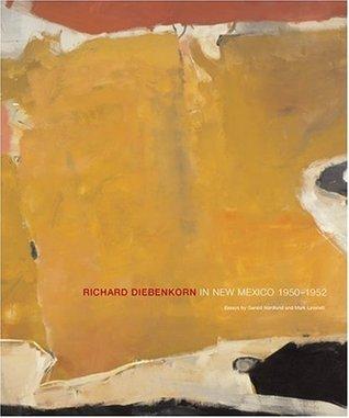 Richard Diebenkorn in New Mexico by Gerald Nordland