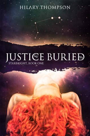 Justice Buried(Starbright 1)