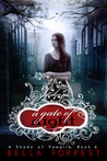 A Gate of Night by Bella Forrest