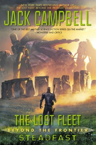 Steadfast(The Lost Fleet: Beyond the Frontier 4)