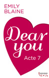 Dear You, Acte 7 by Emily Blaine