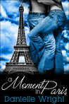 A Moment in Paris (Book 1 of Moments)