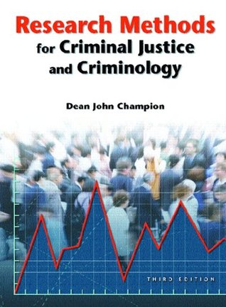 Research Methods for Criminal Justice and Criminology (3rd Edition)
