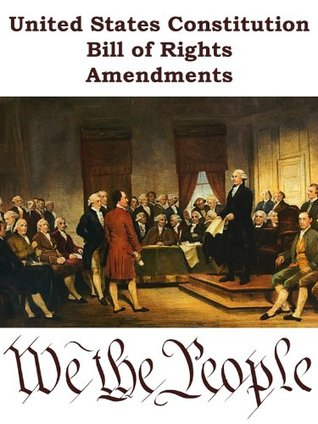 United States Constitution, Bill of Rights, Amendments
