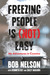 Freezing People Is (Not) Easy by Bob  Nelson