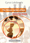 The Nimzo-Larsen Attack: Move by Move