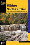Hiking North Carolina, 2nd: A Guide to Nearly 500 of North Carolina's Greatest Hiking Trails