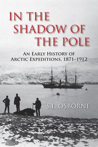 In the Shadow of the Pole by S.L. Osborne