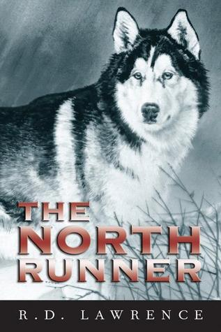 The North Runner by R.D. Lawrence