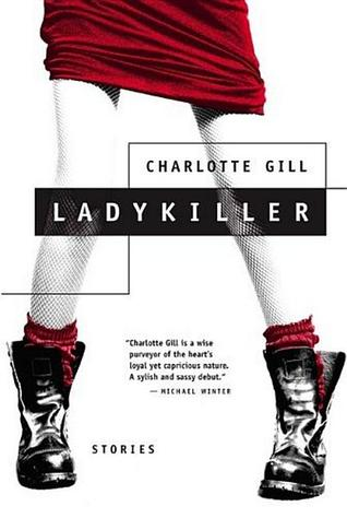 Ladykiller Stories By Charlotte Gill