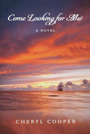 Come Looking for Me (Seasons of War, #1)