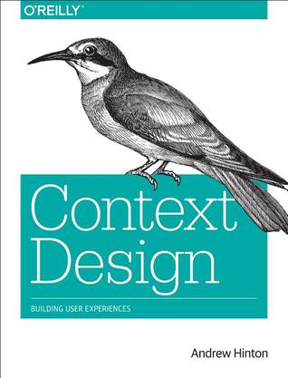 Designing Context for User Experiences: Building User Experiences