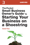 The Pocket Small Business Owner's Guide to Starting Your Busi... by Carol Tice