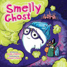 Smelly Ghost by Isabel Atherton