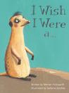 I Wish I Were a . . .